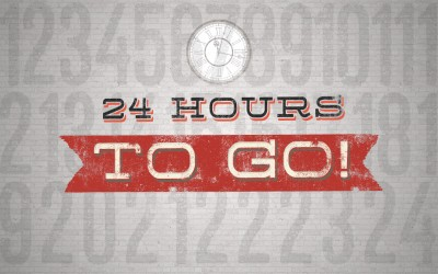 24 Hours To Go!