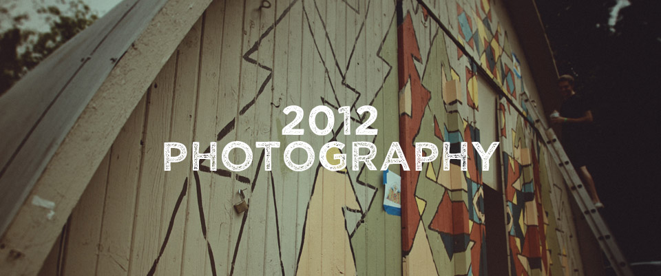 2012 Photography